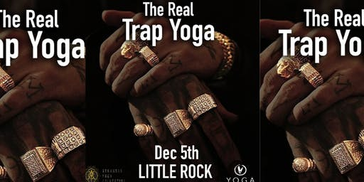 The Real Trap Yoga Little Rock