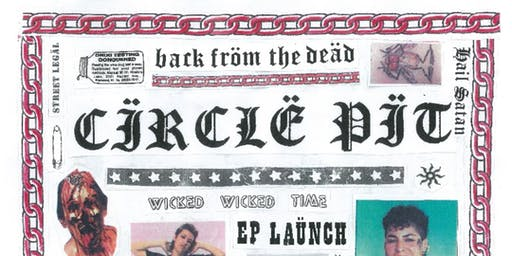 CIRCLE PIT RE-UNION/EP LAUNCH with CIVIC & V
