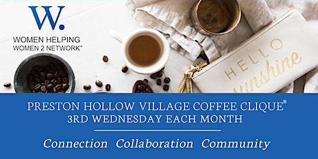 WHW2N Preston Hollow Village Coffee Clique® (N. Dallas) tickets