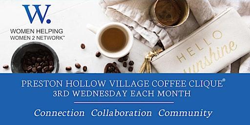 WHW2N Preston Hollow Village Coffee Clique® (N. Dallas)