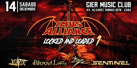 Imus Alliance: Locked and Loaded 1 - 14 de Diciembre - Gier Music Club entradas
