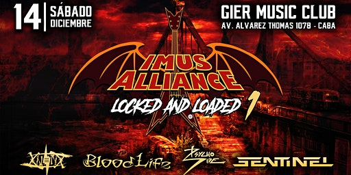 Imus Alliance: Locked and Loaded 1 - 14 de Diciembre - Gier Music Club