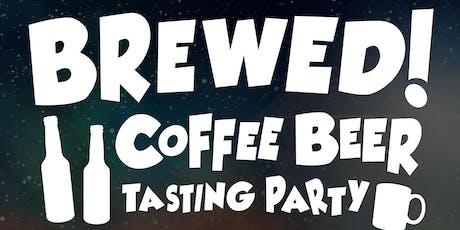 Brewed! Coffee Beer Tasting Party tickets