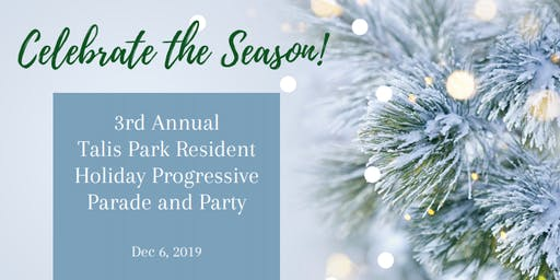 2019 TALIS PARK RESIDENT HOLIDAY PROGRESSIVE PARTY & PARADE