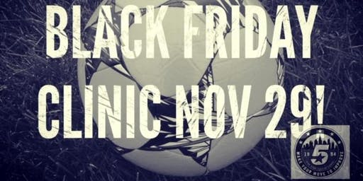 Black Friday Soccer Clinic