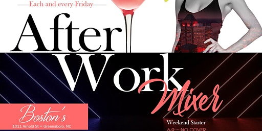 After Work Mixer (Each & Every Friday)