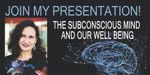The Subconscious Mind and Our Well Being