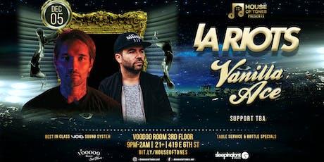 House of Tones Presents: LA Riots and Vanilla Ace tickets