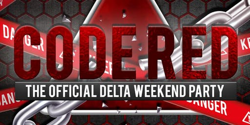 Code Red - Delta Weekend Party