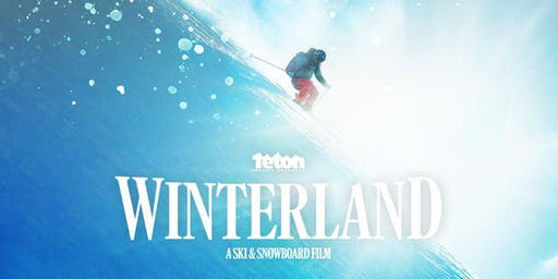 "TGR Premiere of ""Winterland"", a Ski and Snowboard Film"