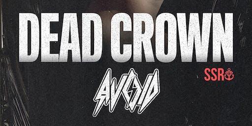 Dead Crown / Avoid