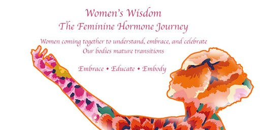 Women's Wisdom - The Feminine Hormone Journey