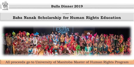 Bulla Dinner for Baba Nanak Scholarship for Human Rights Education tickets