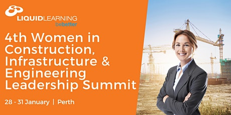 4th Women in Construction, Infrastructure & Engineering Leadership Summit tickets