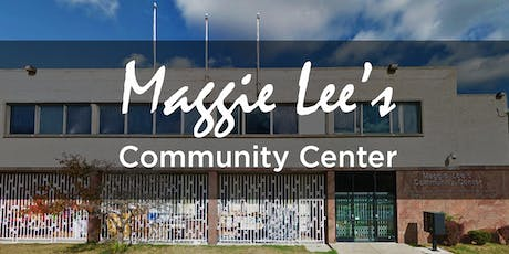 Fundraiser for Maggie Lee's Community Center - PHASE ONE tickets