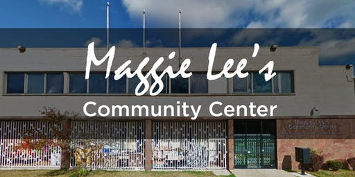 Fundraiser for Maggie Lee's Community Center - PHASE ONE