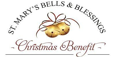 St. Mary's Bells & Blessings Dinner & Auction Benefit