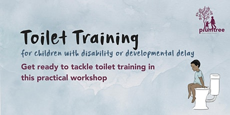 Toilet Training for children with disability or developmental delay tickets