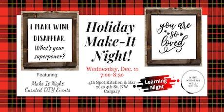 Holiday Make-It Night: Calgary tickets