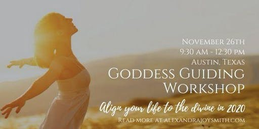Goddess Guiding: Align Your Life to the Divine in 2020
