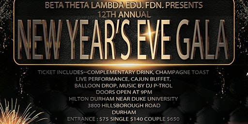 New Year's Eve  Gala hosted by the Beta Theta Lambda Foundation