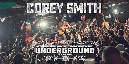 "Corey Smith ""Great Wide Underground Tour ""     special guest Dawson Edwards"
