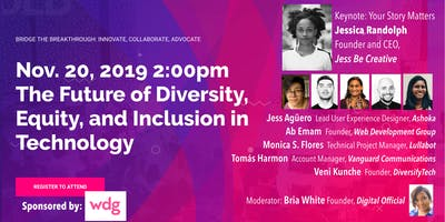 The Future of Diversity, Equity, and Inclusion in Tech: Panel + Networking