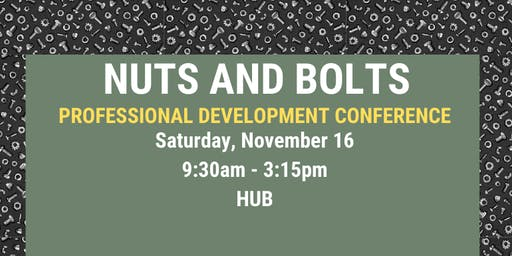Nuts and Bolts: Professional Development Conference
