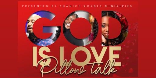 God Is Love Pillow Talk