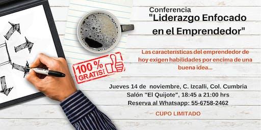"""Conferencia """"Liderazgo Enfocado en el Emprendedor"""""""