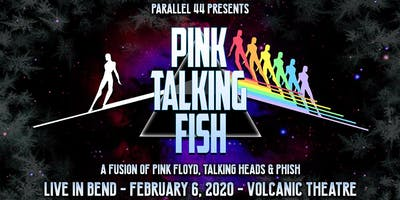 PINK TALKING FISH LIVE IN BEND !