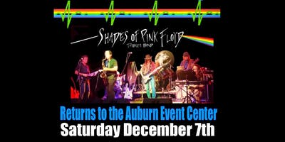 SHADES OF PINK FLOYD at The Auburn Event Center Sat Dec 7th Show 8:00pm 21+