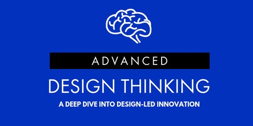Advanced Design Thinking - Melbourne