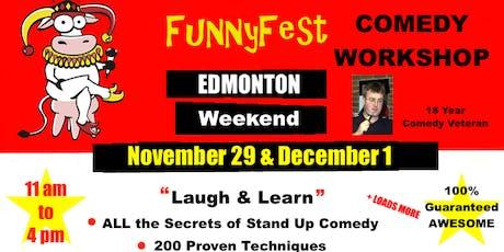 Stand Up Comedy WORKSHOP - WEEKEND COURSE - Edmonton - November 30 & December 1, 2019 tickets