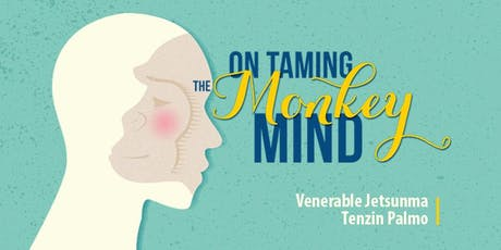 On Taming the Monkey Mind tickets