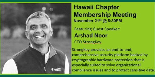 November Meeting with Guest Speaker, Arshad Noor - CTO of StrongKey