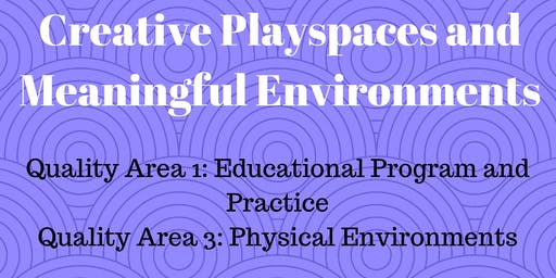 Creative Play spaces, Inspiring Provocations and Meaningful Environments GC