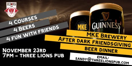 MKE Brewery - After Dark Friendsgiving Beer Dinner tickets