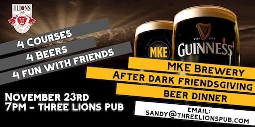 MKE Brewery - After Dark Friendsgiving Beer Dinner
