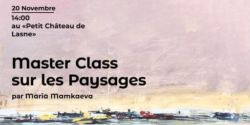 Hermitage Patrimony: Master Class Landscapes