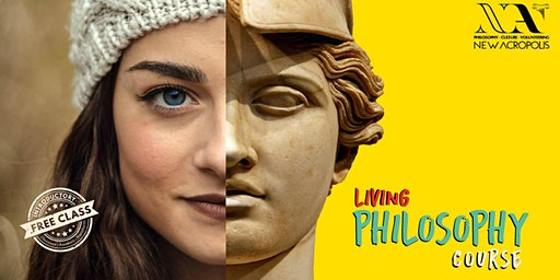 Living Philosophy Course - Free class