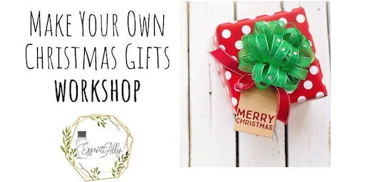 Make Your Own Christmas Gifts: DIY Workshop With Natural Ingredients