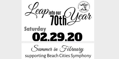 "Beach Cities Symphony Leaps into our 70th Year: ""Summer in February"" Gala"