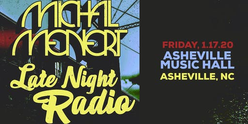 Michal Menert and Late Night Radio | Asheville Music Hall