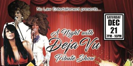 A Night with Deja Vu Tribute- Show. tickets