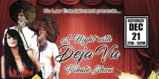 A Night with Deja Vu Tribute- Show.