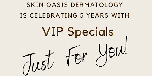 Celebrating 5 Years:  VIP Specials Just for You