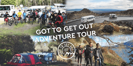 Got To Get Out Adventure Tour (North & South Island) tickets