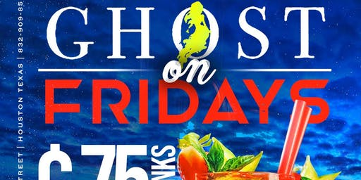 Ghost Fridays Houston's 75 Cent Drinks + Free Pasta  Till 11pm