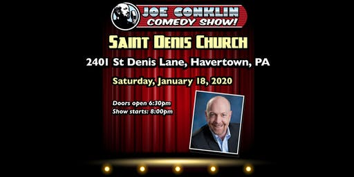 Joe Conklin Comedy Show at Saint Denis, Havertown, PA